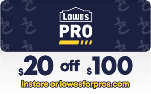 Lowes for pros $20 Off $100 Printable Coupon
