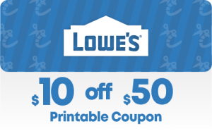 Lowes $10 Off $50 Printable Coupon